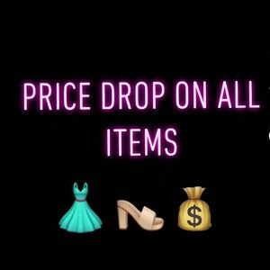 Dresses and Shoes, Price Drop on All